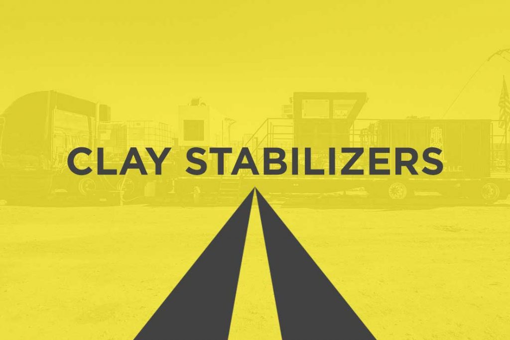 Clay Stabilizers- What Roles does It Play?