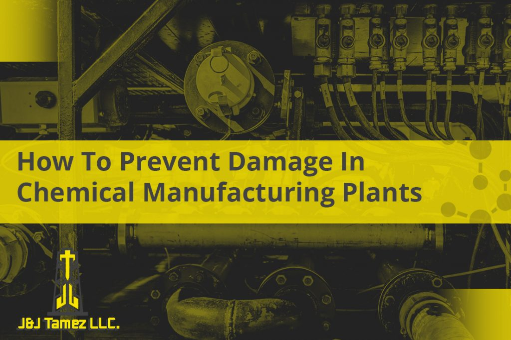 How to Prevent damage in Chemical Manufacturing Plants