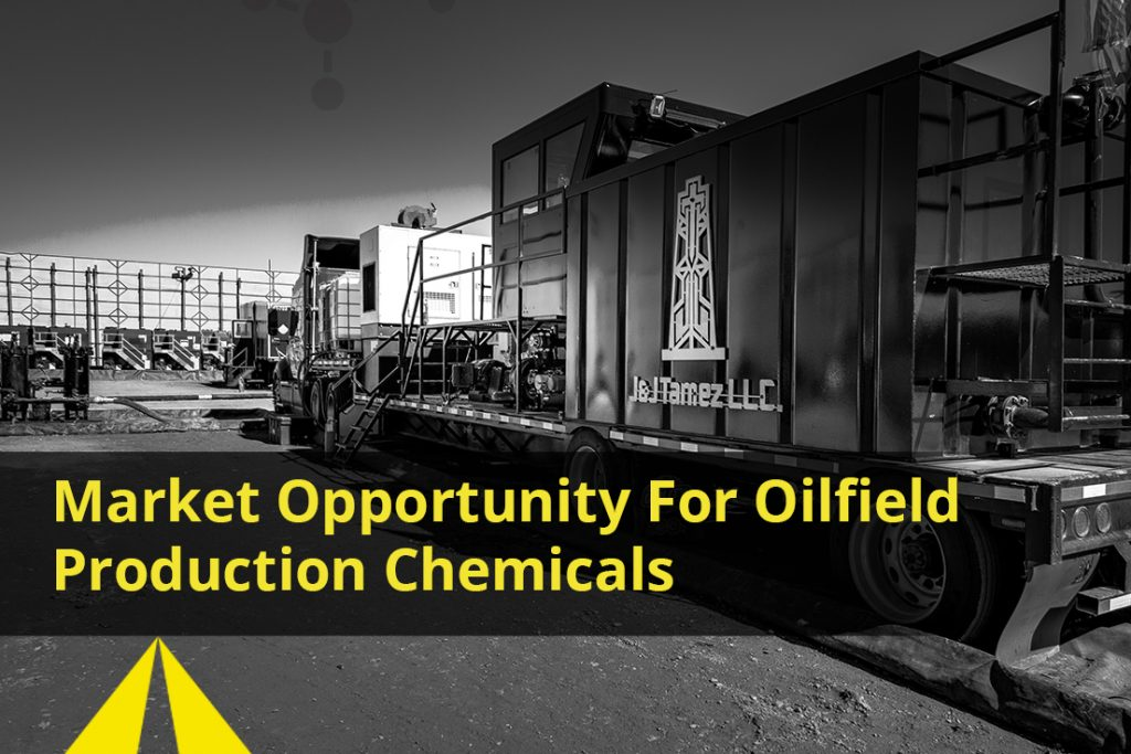 Market Opportunity for Oilfield Production Chemicals