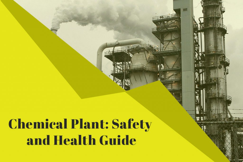 Chemical Plant: Safety and Health Guide